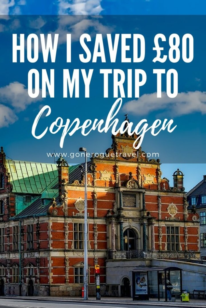 Copenhagen building plus how I saved £80 on my trip words for Pinterest