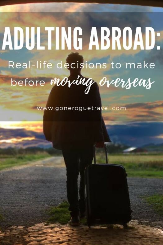 """person walking into sunset with suitcase and words """"adulting abroad: real-life decisions to make before moving overseas"""""""