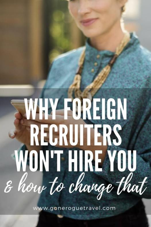 Pinterest image of girl texting that says why foreign recruiters won't hire you and how to change that